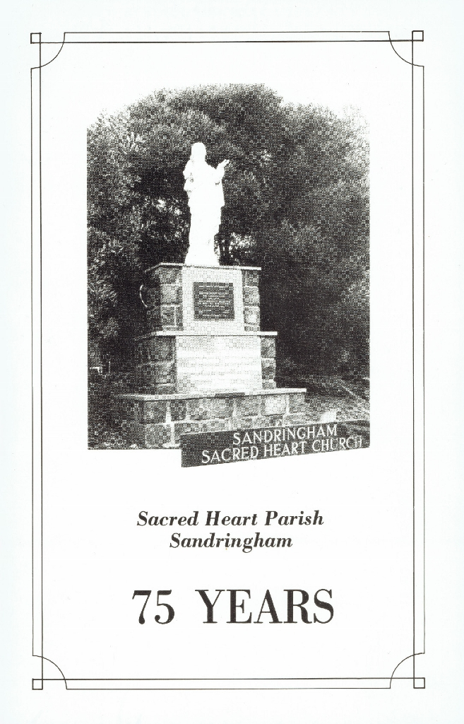 Sacred Heart Parish Sandringham 75 Years